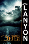 A Dangerous Thing - Josh Lanyon