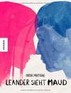 Leander sieht Maud - Nadia Marfaing