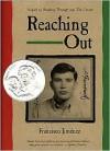 Reaching Out - Francisco Jiménez, Francisco Jiménez