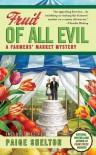 Fruit of All Evil - Paige Shelton