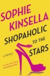 Shopaholic to the Stars - Sophie Kinsella