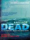 Left For Dead: 30 Years On - The Race is Finally Over - Nick Ward, Sinead O'Brien