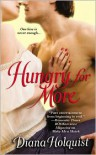 Hungry for More - Diana Holquist