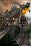 Sorrow of the Dragon Gods, Book I: 1 - Pam Mosbrucker