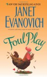 Foul Play - Janet Evanovich