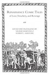 Renaissance Comic Tales of Love, Treachery and Revenge - Valerie Martone;Robert L. Martone