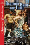 Barefoot Bride for Three (Bride Train, #1) - Reece Butler