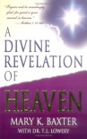 A Divine Revelation Of Heaven - Mary K. Baxter