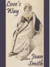 Love's Way - Joan Smith