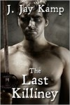 The Last Killiney - J. Jay Kamp