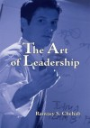 The Art of Leadership - Ramzey S. Chehab