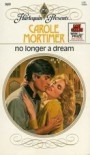 No Longer a Dream (Harlequin Presents) - Carole Mortimer