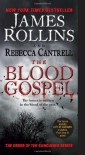The Blood Gospel: The Order of the Sanguines Series - 'James Rollins',  'Rebecca Cantrell'
