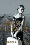 Desert Flower (The Desert) - Angela Scott