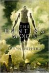 The Hunting Moon - Evelyn Shepherd
