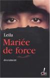 Mariée de force - Leila;Marie-Thérèse Cuny