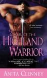 Embrace the Highland Warrior - Anita Clenney