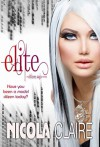 Elite (Citizen Saga, Book 1) - Nicola Claire