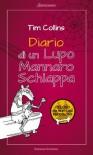 Diario di un Lupo Mannaro schiappa (Italian Edition) - Tim Collins, A. Pinder, G. Lupieri