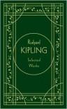 Rudyard Kipling: Selected Works (Reissue) - Rudyard Kipling