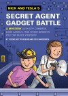 Nick and Tesla's Secret Agent Gadget Battle: A Mystery with Spy Cameras, Code Wheels, and Other Gadgets You Can Build Yourself - Steve Hockensmith, Bob Pflugfelder