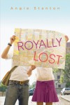 Royally Lost - Angie Stanton