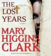 The Lost Years - Jan Maxwell, Mary Higgins Clark