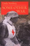 Some Other War - Linda Newbery