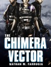 The Chimera Vector: The Fifth Column 1 - Nathan M. Farrugia