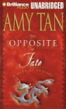The Opposite of Fate: A Book of Musings - Amy Tan
