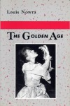 The Golden Age - Louis Nowra