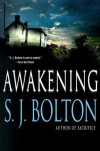 Awakening - S. J. Bolton