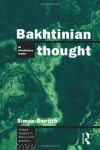 Bakhtinian Thought: Intro Read - Simon Dentith