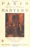Paris Babylon: The Story of the Paris Commune - Rupert Christiansen