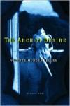 Arch of Desire - Vincent Munoz Puelles,  Kristina Cordero (Translator),  Kristina Codero (Translator)