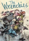 The Wrenchies - Farel Dalrymple