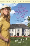 Beauty for Ashes - Grace Livingston Hill