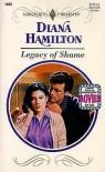 Legacy of Shame - Diana Hamilton