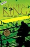 Colorado Kid (Spanish Edition) - Bettina Blanch Tyroller, Stephen King