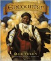 Encounter - Jane Yolen, David Shannon