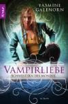 Vampirliebe (Schwestern Des Mondes, # 6) - Yasmine Galenorn, Katharina Volk
