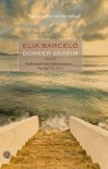 Donker geheim - Elia Barceló, Jacqueline Visscher