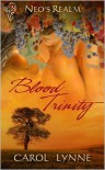 Blood Trinity - Carol Lynne