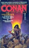 Conan The Valorous (Conan) - John Maddox Roberts