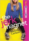 The Jerk Magnet - Melody Carlson