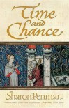 Time and Chance  - Sharon Kay Penman
