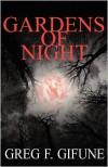 Gardens of Night - Greg F. Gifune