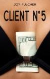 Client No. 5 - Joy Fulcher
