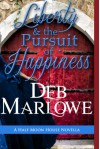 Liberty and the Pursuit of Happiness: A Half Moon House Novella (Half Moon House Series) - Deb Marlowe