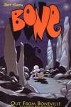 Bone: Out From Boneville (Bone, #1) - Jeff Smith
